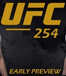 UFC 254 Early Preview - Khabib Nurmagomedov and Justin Gaethje